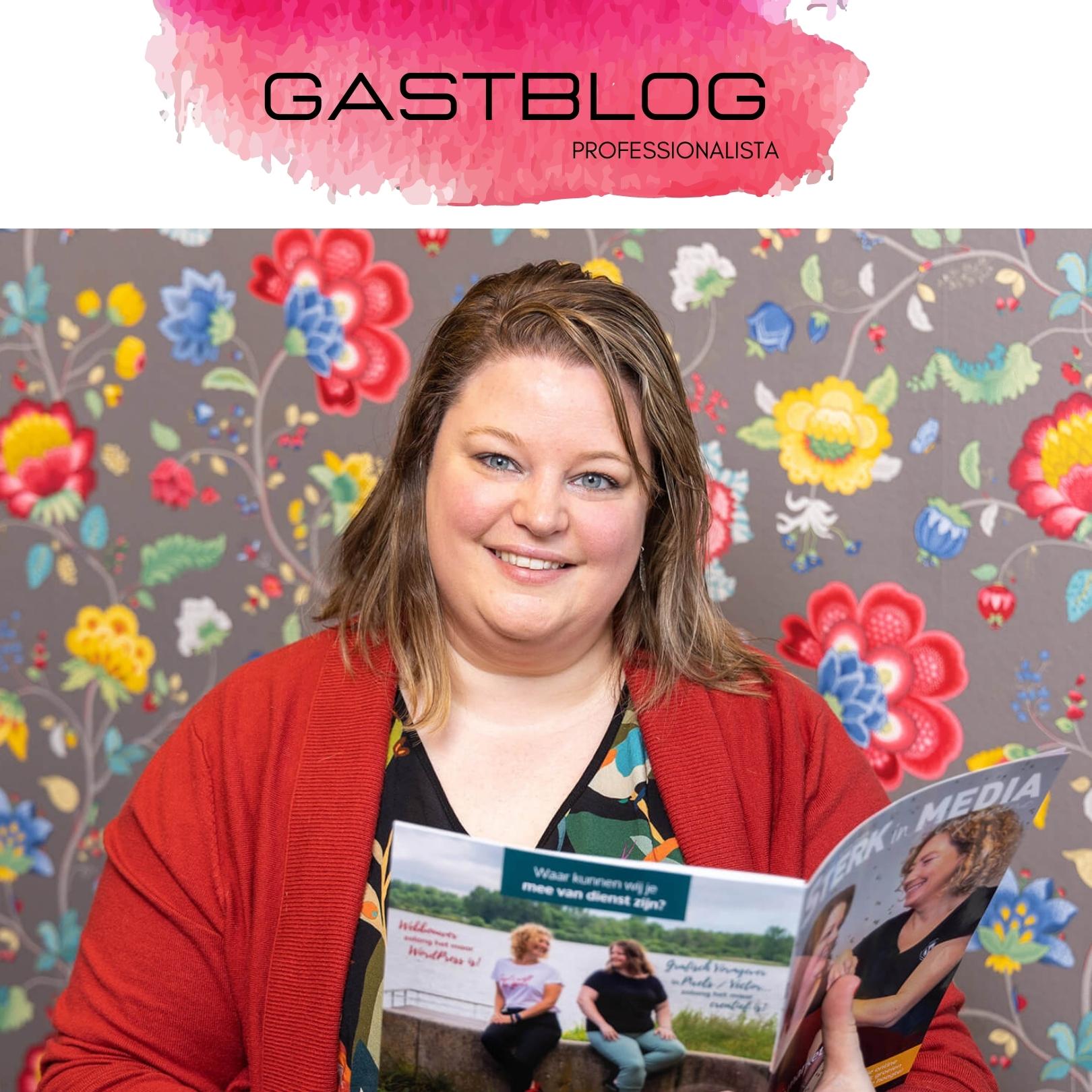 Gastblog Professionalista Kelly Eekhof – Jezelf als Professional(sta) in de markt zetten, doe je zo!